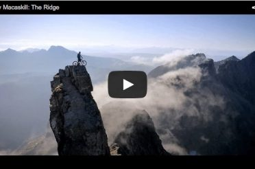 Mad, mad skills. Danny Macaskill: The Ridge